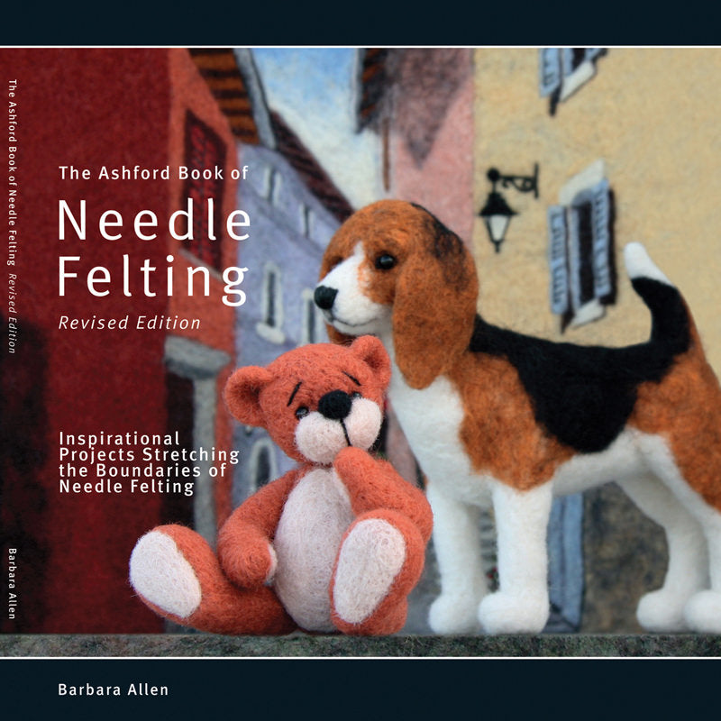 Ashford Book of Needle Felting - Barbara Allan
