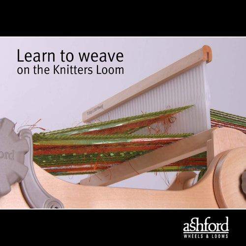 Learn to Weave on the Knitters Loom Booklet