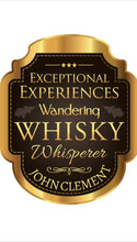 Load image into Gallery viewer, Exceptional Experiences Wandering Whisky Whisperer - Signed Copy