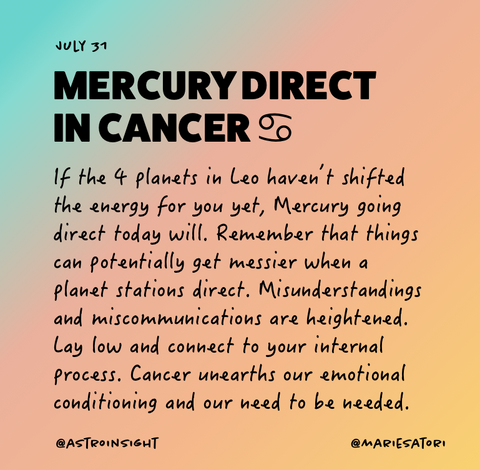 July 31 - Mercury Direct in Cancer at 24 degrees