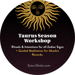 Taurus Season & Abundance Workshop