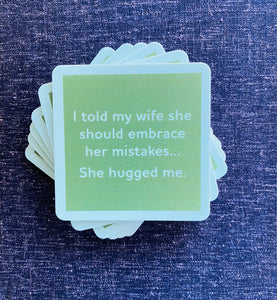She Hugged Me Coaster