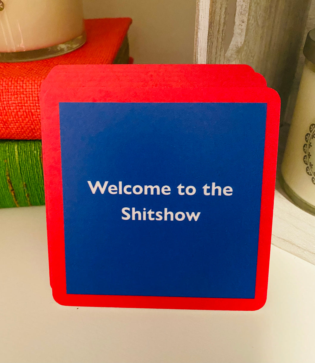 Welcome to the Shitshow Coaster