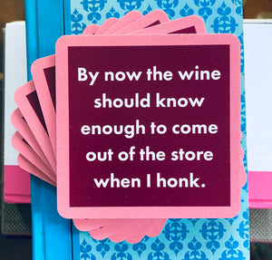The Wine Should Know Coaster
