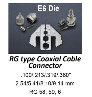 HT-2130-E6 Crimping Tool Die - E6 Die for RG Type Coaxial Cable .100/.213/.319/.360""