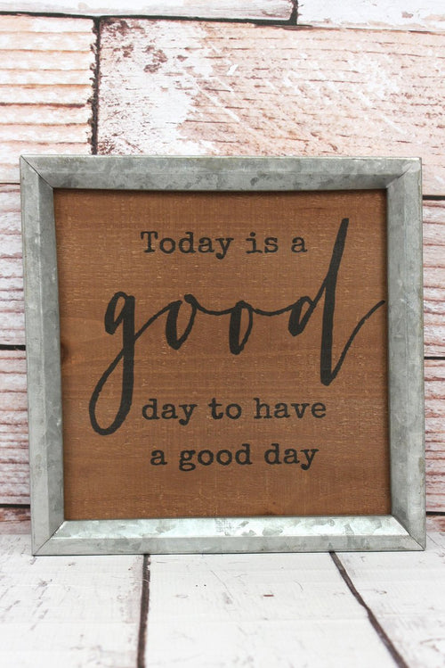 Good Day Metal Framed Wood Wall Sign