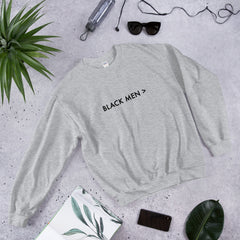 Black Men > Unisex Sweatshirt