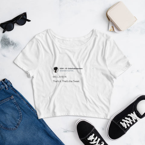 Melanin Tweet - Crop Tee