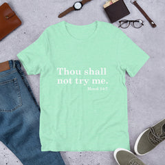 Thou Shall Not Try Me - Short-Sleeve Unisex T-Shirt