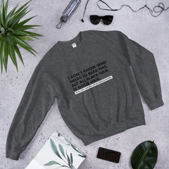 All Black Hair Is Good Hair - Unisex Sweatshirt