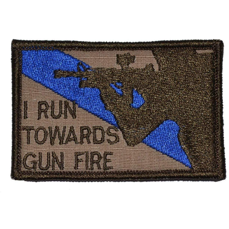 Tactical Gear Junkie Patches Coyote Brown I Run Towards Gunfire - 2x3 Patch
