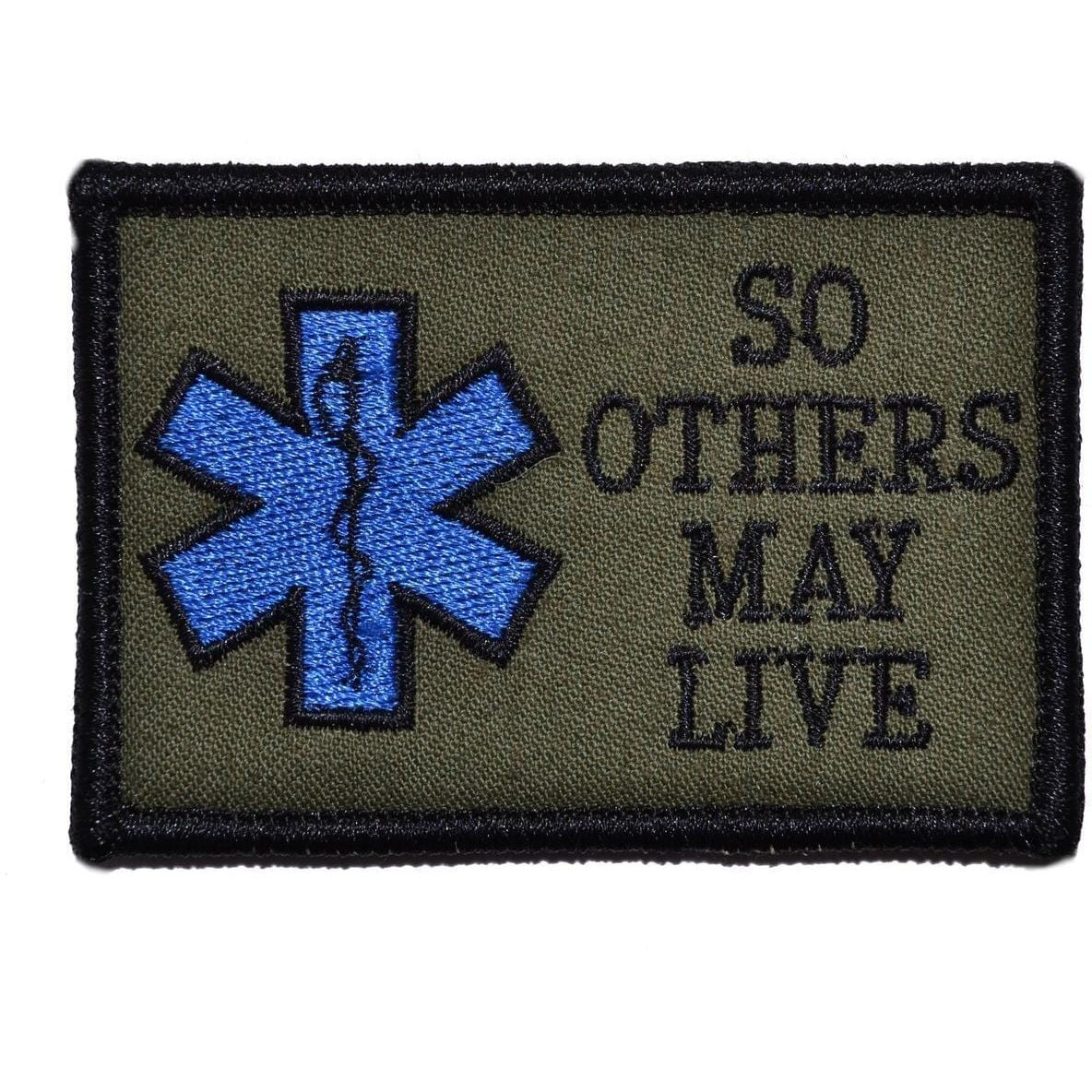 Tactical Gear Junkie Patches Olive Drab EMS So Others May Live - 2x3 Patch