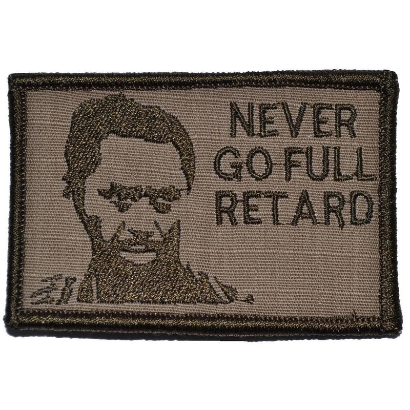 Tactical Gear Junkie Patches Coyote Brown Never Go Full Retard Kirk Lazarus - 2x3 Patch