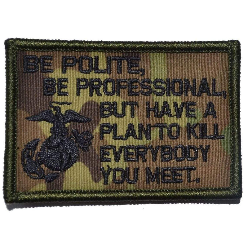 Tactical Gear Junkie Patches MultiCam Be Polite, Be Professional USMC Mattis Quote - 2x3 Patch