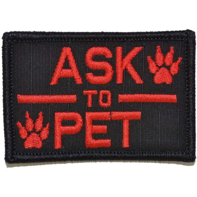 Tactical Gear Junkie Patches Black w/ Red Ask to Pet, K9 Service Dog - 2x3 Patch