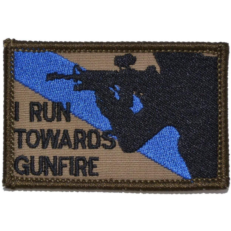 Tactical Gear Junkie Patches Coyote Brown w/ Black I Run Towards Gunfire - 2x3 Patch
