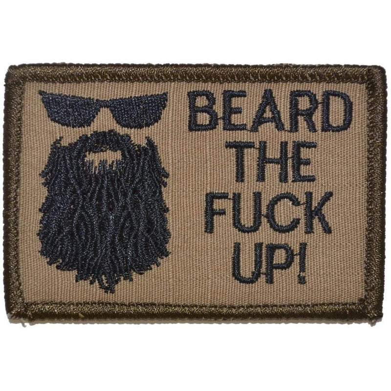 Tactical Gear Junkie Patches Coyote Brown w/ Black Beard the Fuck Up - 2x3 Patch