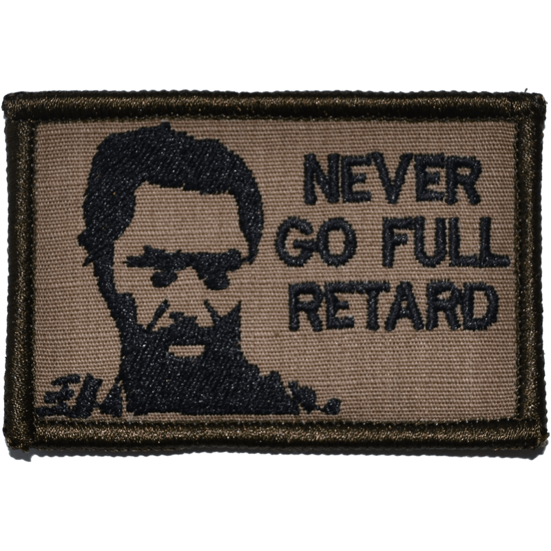 Tactical Gear Junkie Patches Coyote Brown w/ Black Never Go Full Retard Kirk Lazarus - 2x3 Patch
