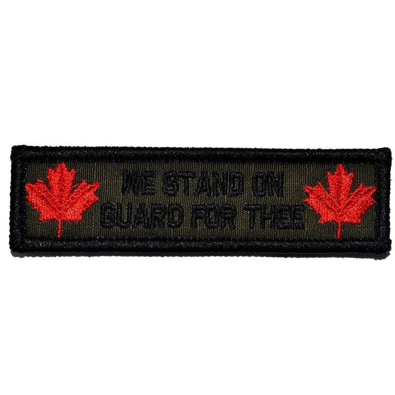 "Tactical Gear Junkie Patches Olive Drab Canada ""Stand on Guard For Thee"" Motto - 1x3.75 Patch"