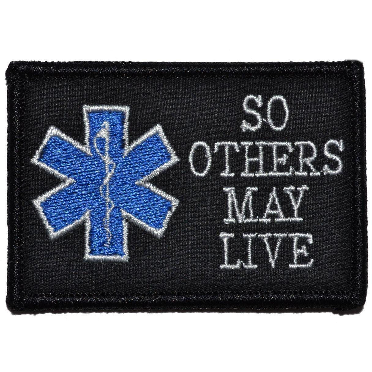 Tactical Gear Junkie Patches Black EMS So Others May Live - 2x3 Patch