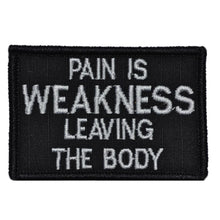 Pain is Weakness Leaving the Body - 2x3 Patch