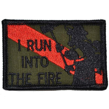 Firefighter / I Run Into the Fire Thin Red Line- 2x3 Patch