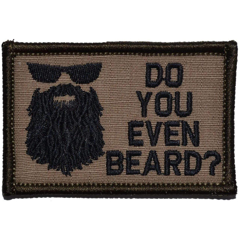 Tactical Gear Junkie Patches Coyote Brown w/ Black Do You Even Beard? - 2x3 Patch