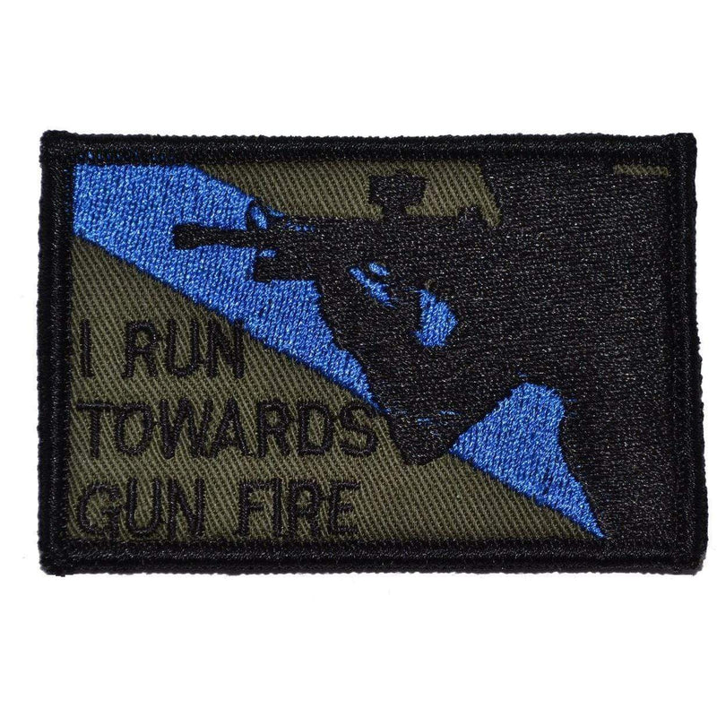 Tactical Gear Junkie Patches Olive Drab I Run Towards Gunfire - 2x3 Patch