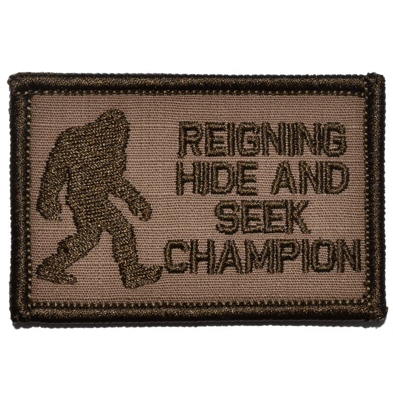 Tactical Gear Junkie Patches Coyote Brown Reigning Hide and Seek Champion Bigfoot - 2x3 Patch