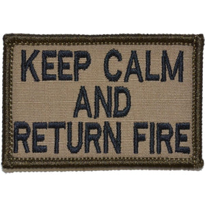 Keep Calm and Return Fire - 2x3 Patch