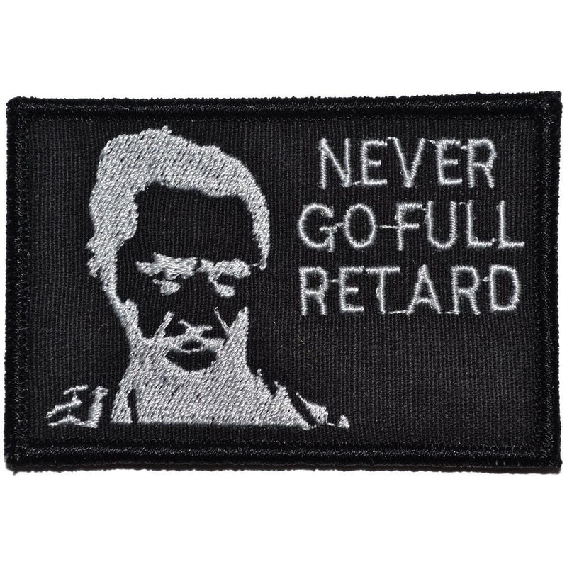 Tactical Gear Junkie Patches Black Never Go Full Retard Kirk Lazarus - 2x3 Patch