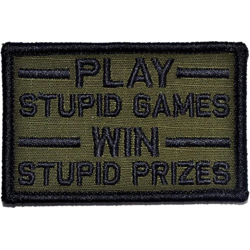 Tactical Gear Junkie Patches Olive Drab Play Stupid Games, Win Stupid Prizes - 2x3 Patch