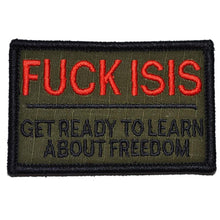 FUCK ISIS, Get Ready to Learn About Freedom - 2x3 Patch