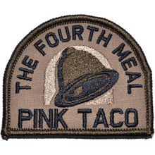 Pink Taco - The Fourth Meal - 3 inch Arch Patch