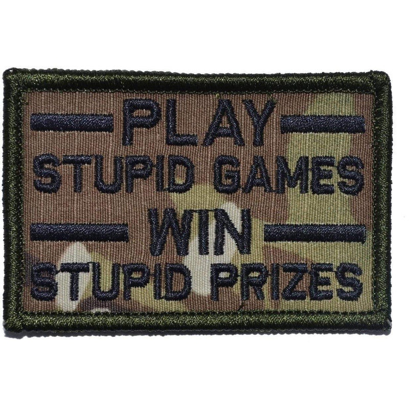 Tactical Gear Junkie Patches MultiCam Play Stupid Games, Win Stupid Prizes - 2x3 Patch