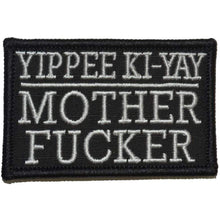 Yippee Ki-Yay Mother Fucker! - 2x3 Patch