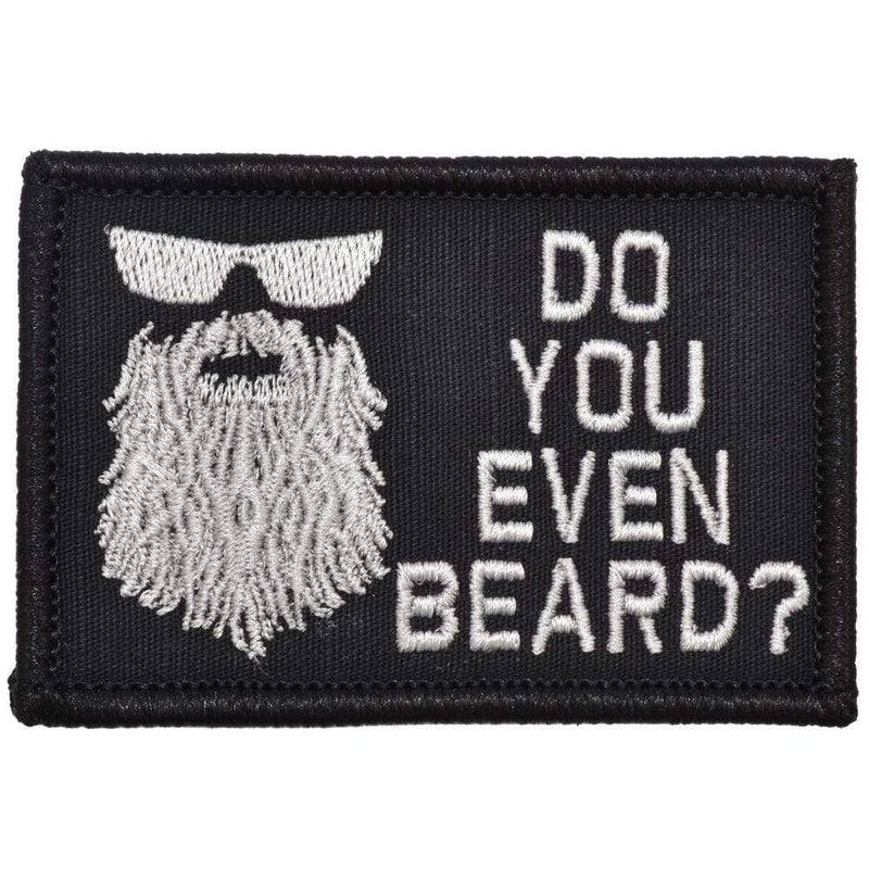 Tactical Gear Junkie Patches Black Do You Even Beard? - 2x3 Patch