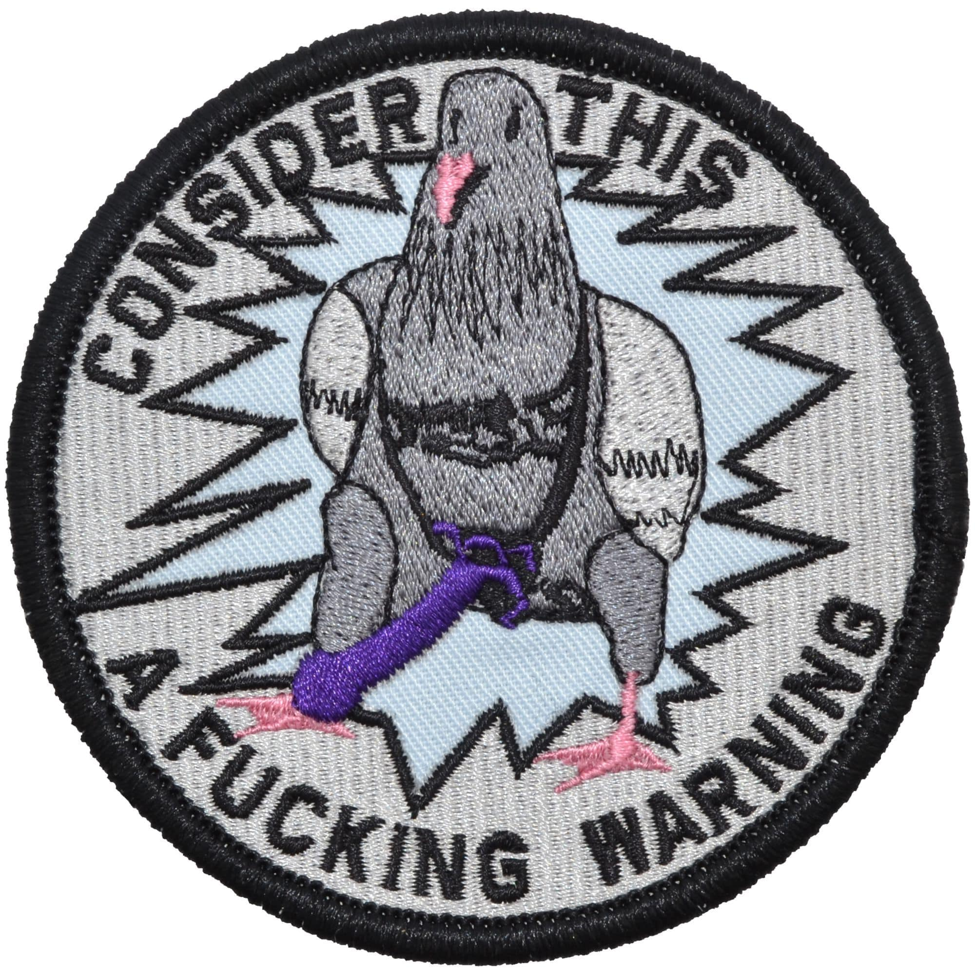 Tactical Gear Junkie Patches Consider This A Fucking Warning Pigeon - 3.5 inch Round Patch