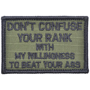 Don't Confuse Your Rank With My Willingness To Beat Your Ass - 2x3 Patch