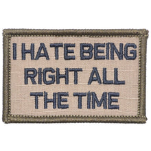 I Hate Being Right All The Time - 2x3 Patch