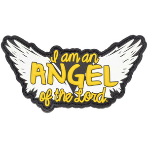 I am an Angel of the Lord Supernatural- 4 inch PVC Patch