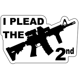 I Plead The 2nd Second Amendment  - 4x2.5 inch Sticker