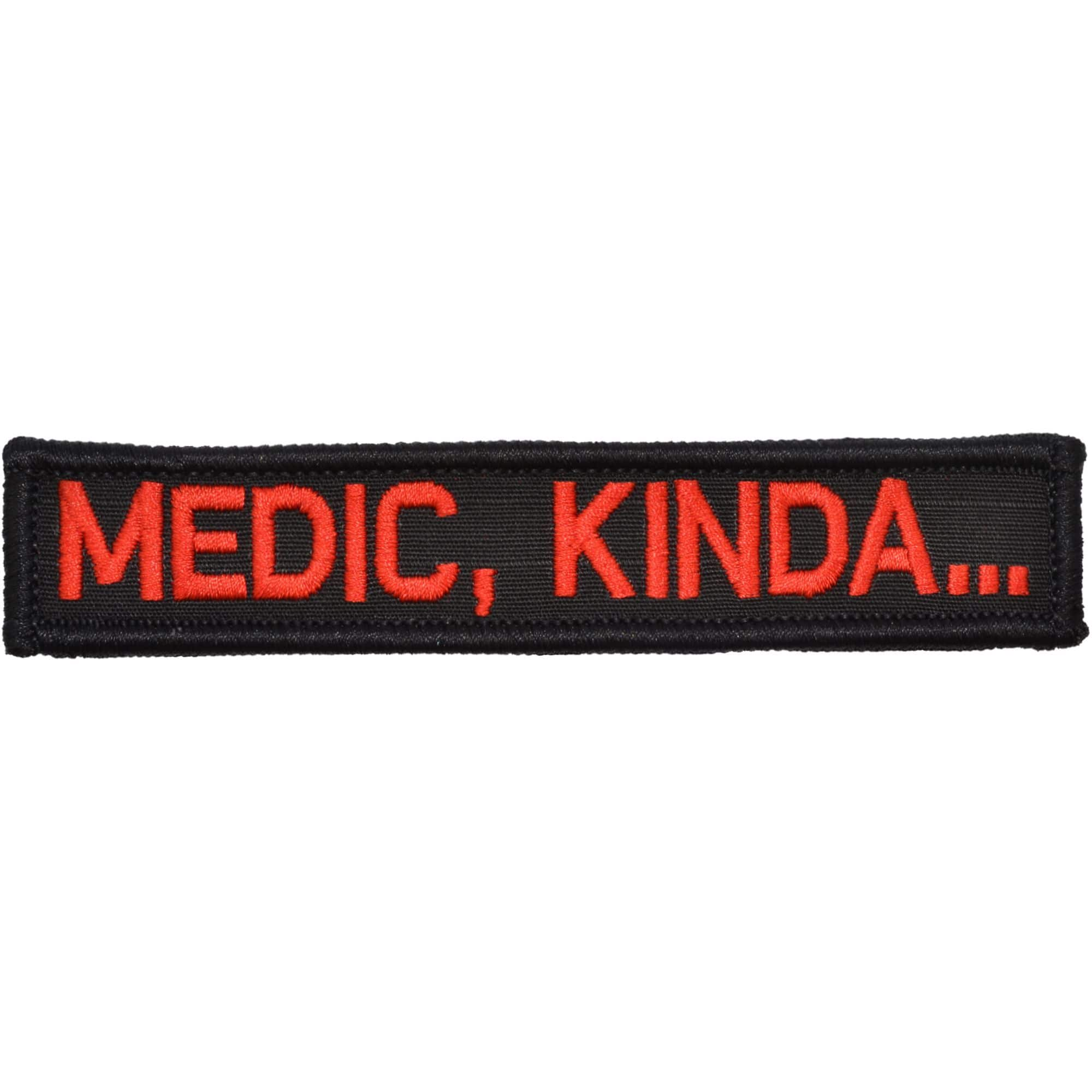 Tactical Gear Junkie Patches Black w/ Red Medic, Kinda... - 1x5 Patch