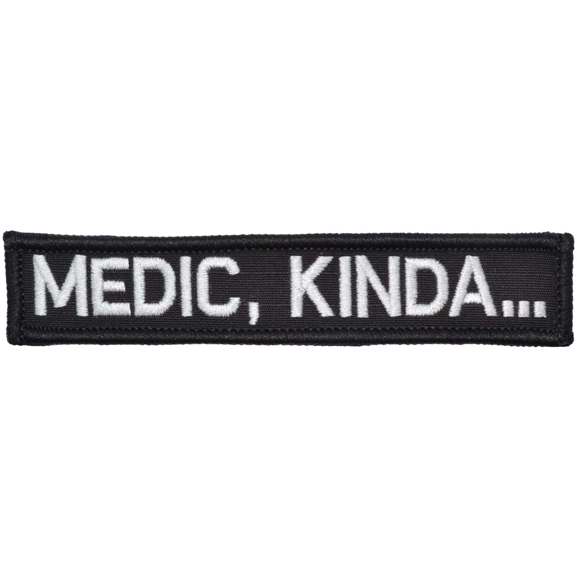 Tactical Gear Junkie Patches Black Medic, Kinda... - 1x5 Patch