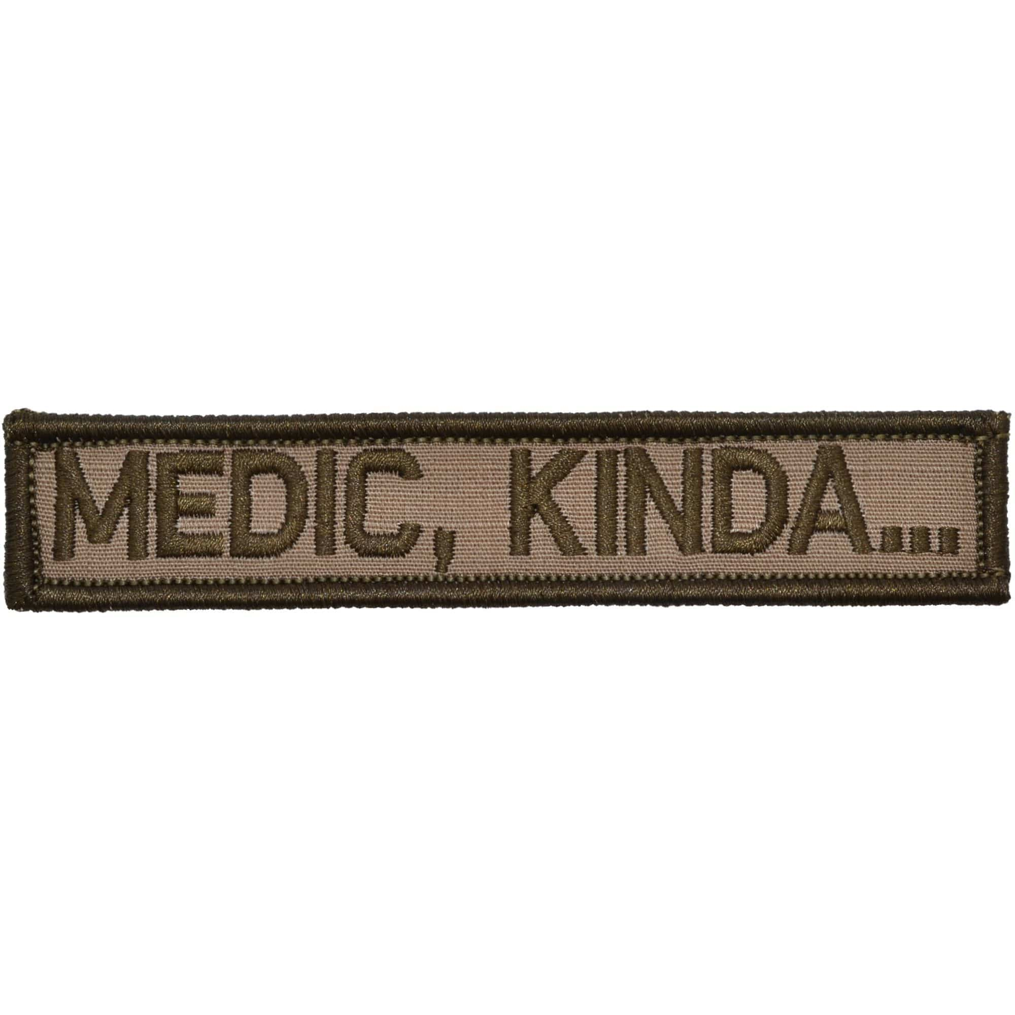 Tactical Gear Junkie Patches Coyote Brown Medic, Kinda... - 1x5 Patch