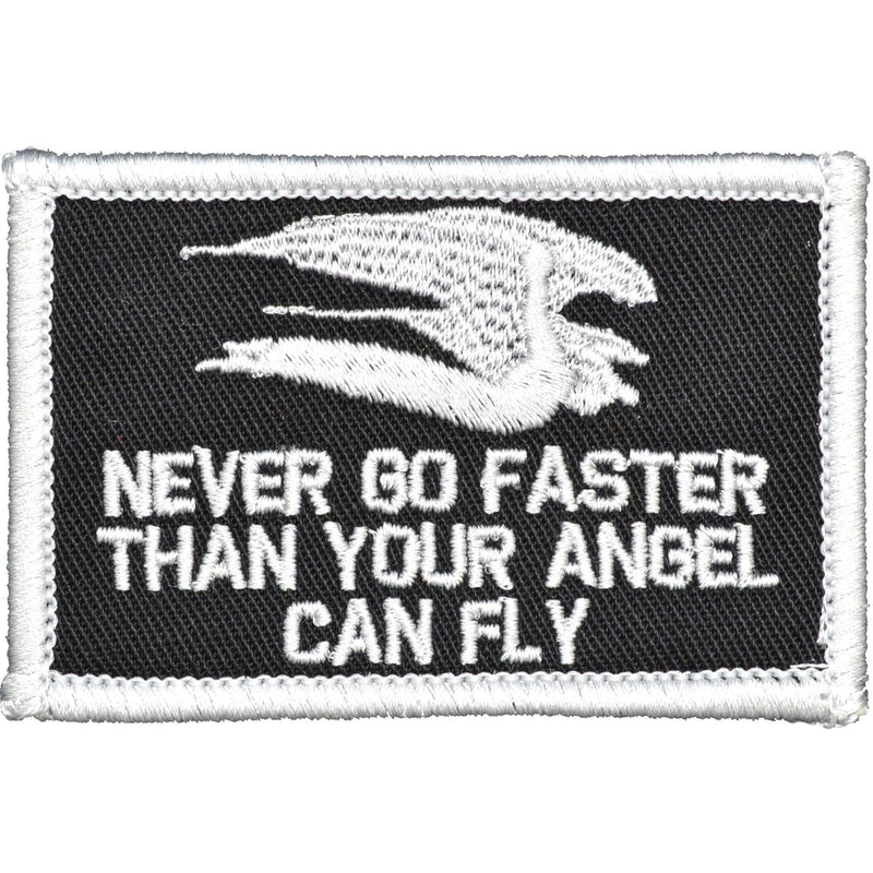 Never Go Faster Than Your Angel Can Fly - 2x3 Biker Patch - Sew On