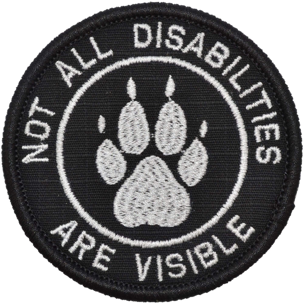 Not All Disabilities Are Visible Service Dog - 3 inch Round Patch