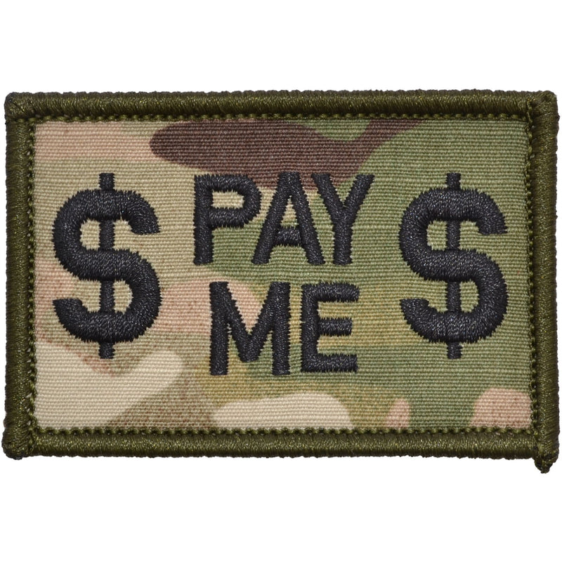 Tactical Gear Junkie Clearance Patches MultiCam Pay Me - 2x3 Patch - Clearance