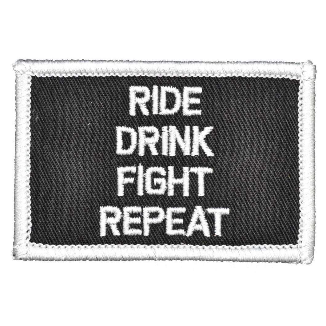 Ride Drink Fight Repeat - 2x3 Biker Patch - Sew On
