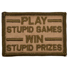 Play Stupid Games, Win Stupid Prizes - 2x3 Patch